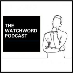 The Watchword Podcast